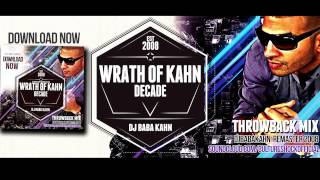Hip Hop and R&B Throwback DJ MIx Wrath of Kahn REMASTER Decade
