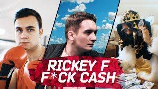 Rickey F - F*ck Cash