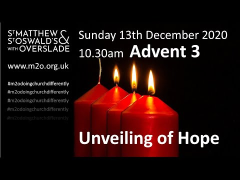 10.30 Service 13 December Advent 3