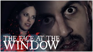 The Face At The Window (short horror / slasher film)