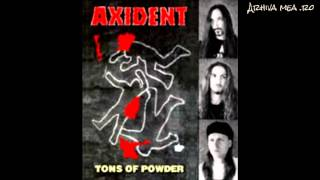 Axident - 1996 - Tons Of Powder - 04 - Tyson Loves You