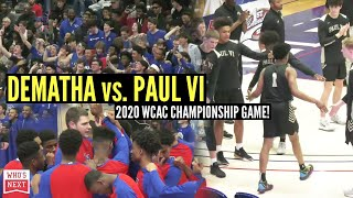 DC area POWERS clash for the WCAC Championship! DeMatha (MD) vs Paul VI (VA)