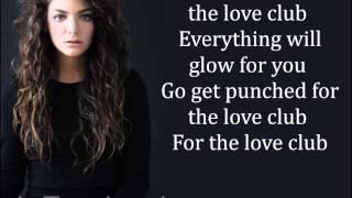 The Love Club -  Lorde -  Lyrics - Full Song