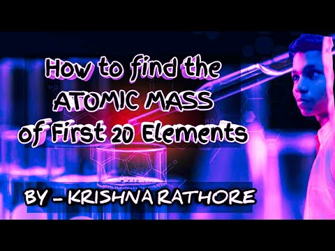 How to find the #ATOMICMASS of first 20 elements 🔥🔥