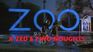 A ZED & TWO NOUGHTS - Teaser Trailer