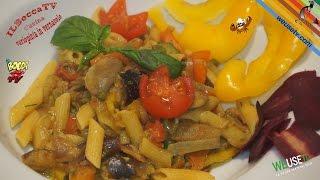 286 - Pasta vegana...si scatena 'na buriana (primo piatto a base di verdure semplice buono e veloce)