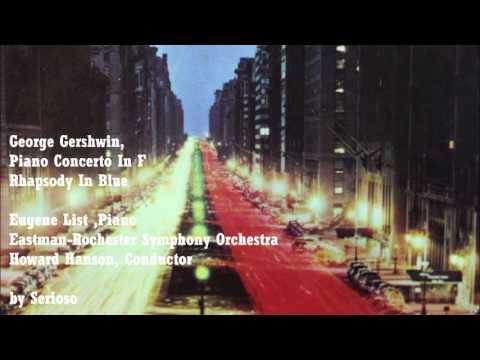 George Gershwin, Piano Concerto In F , Rhapsody In Blue