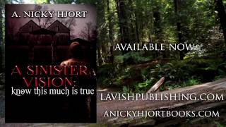 """A Sinister Vision: Know This Much is True"" Book Trailer"