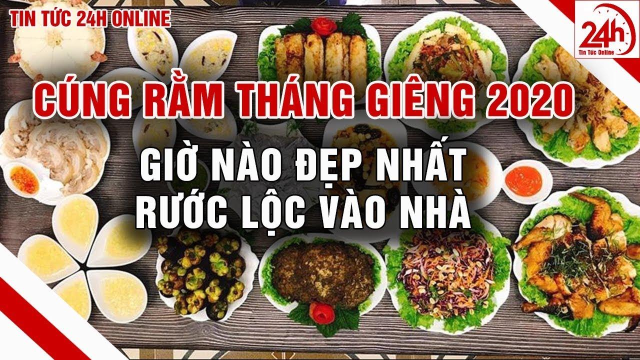 Cúng Rằm tháng Giêng năm 2020 vào giờ nào đẹp nhất   Tin tức Việt Nam mới nhất   Tin tức 24h   TT24h