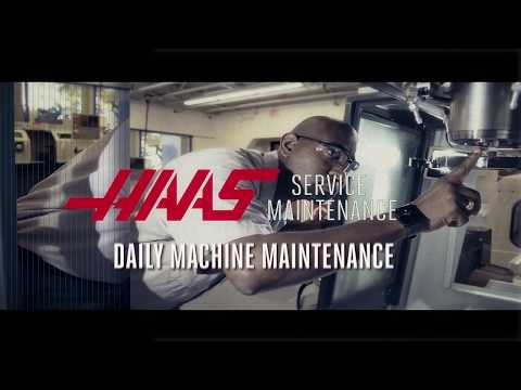 Daily Machine Maintenance - Haas Automation Service