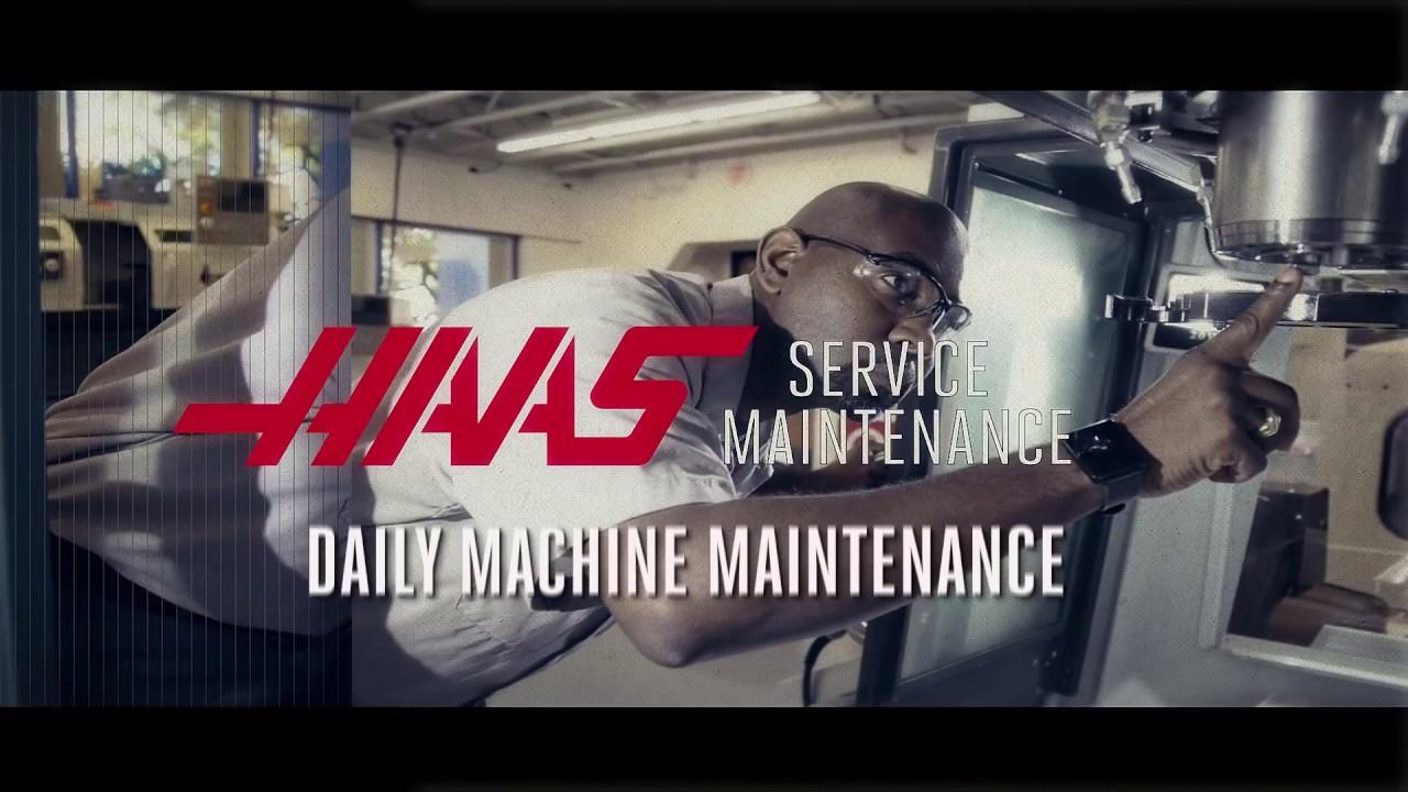 Daily Machine Maintenance - Haas Automation Service