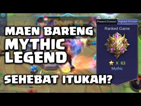 MAEN BARENG TEMEN MYTHIC LEGEND, SEBERAPA JAGO NIH KIRA-KIRA? - Mobile Legends Indonesia
