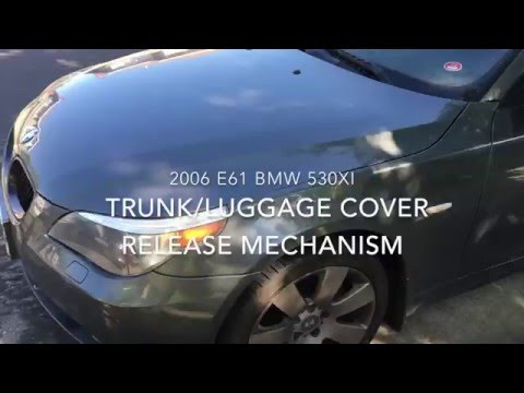 BMW E61 2006 530xi fix for luggage/trunk cover release mechanism.