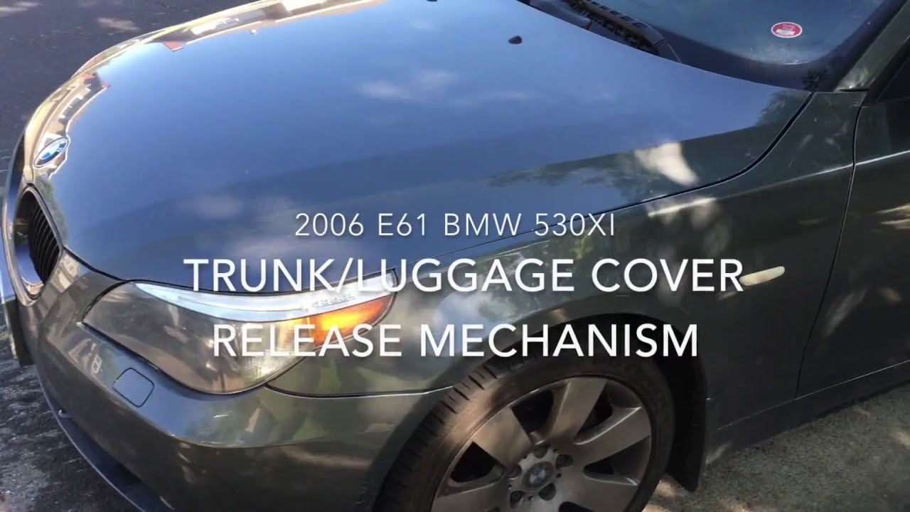Bmw E61 2006 530xi Fix For Luggage Trunk Cover Release