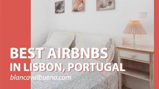 Gambar cover Best AirBnB Lisbon Estrela