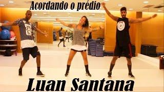 ACORDANDO O PRÉDIO - LUAN SANTANA (Coreografia Fitdance) #LuanEFitDance / Christian Alex