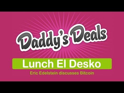Bitcoin talk & discussion with Eric Edelstein at El Desko