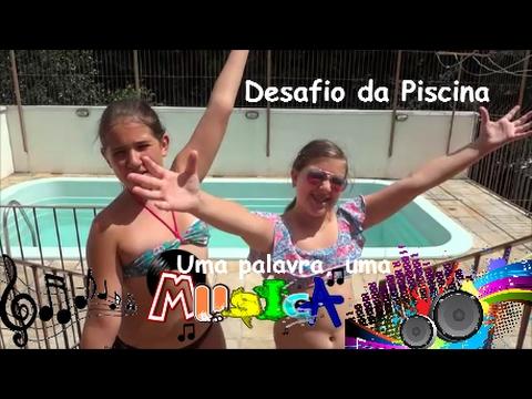 Desafio na Piscina - Uma palavra x Uma música