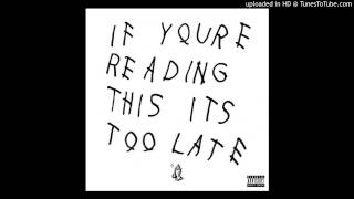 Drake - No Tellin' - If You're Reading This It's Too Late