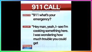 FUNNIEST PARADISE PD 911 CALLS!! 2019!!