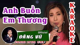 Karaoke Song ca Anh buồn em thương | Beat chuẩn | Đăng Vũ ft Phượng Mai