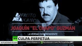 Declaran culpable a Joaquín 'El Chapo' Guzmán de todos los cargos