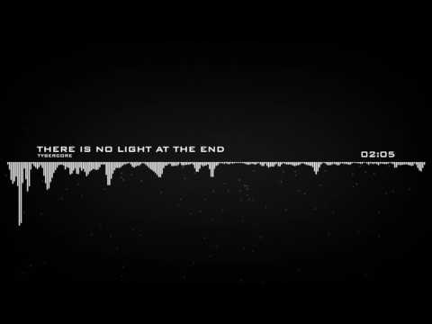 Tybercore - There Is No Light At The End [Dark Hybrid Trailer Music]