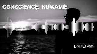 Instru Rap- Beat Hip Hop - Conscience Humaine (Djeebeats Prod)