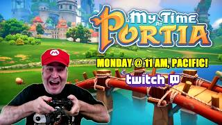 Chat, Coffee, & My Time At Portia. Monday, 11 AM, Pacific on Twitch!