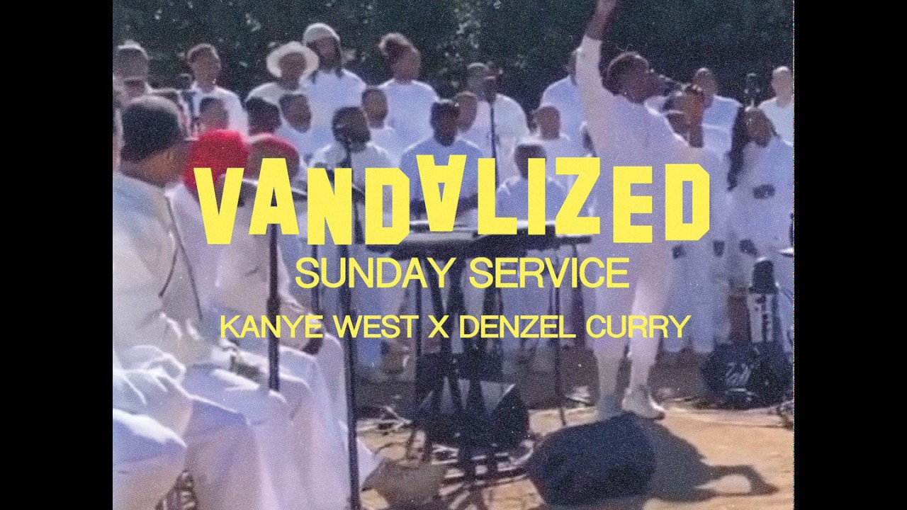 Kanye West x Denzel Curry 'Sunday Service' (Vandalized Edit)