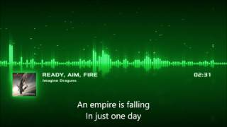 Imagine Dragons - Ready, Aim, Fire with LYRICS and VISUALIZER