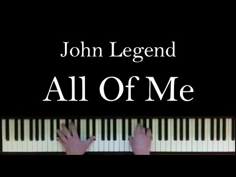 All Of Me by John Legend on the piano with lyrics