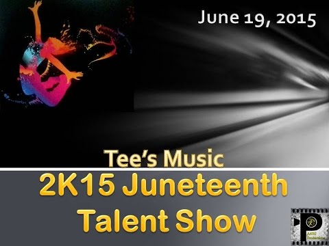 2015 Juneteenth Talent Show