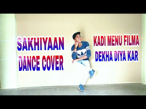 Sakhiyan Dance Steps Maninder Buttar Song Kade Mainu Filma Dikha Diya Kar Latest Punjabi Song
