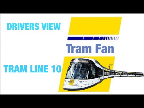 DRIVERS VIEW TRAM LINE 10 PART 1