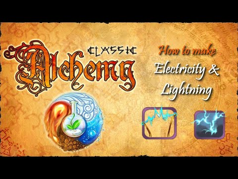 Alchemy Classic-How To Make Electricity & Lightning Recipes Walkthrough