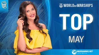 Top 10 May | World of Warships