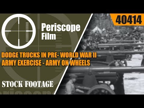 DODGE TRUCKS IN PRE- WORLD WAR II ARMY EXERCISE  ARMY ON WHEELS  40414