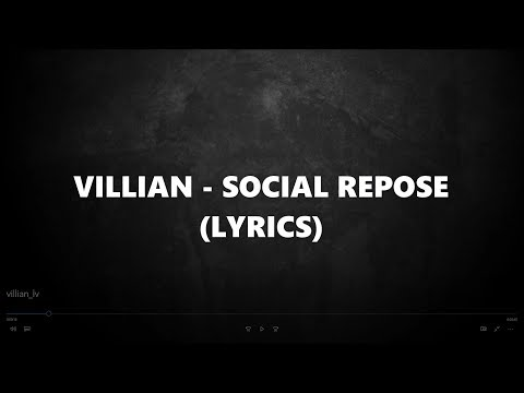 VILLIAN - SOCIAL REPOSE | Lyric Video