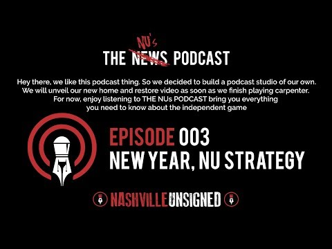 THE NU's PODCAST #003 - NEW YEAR, NU STRATEGY