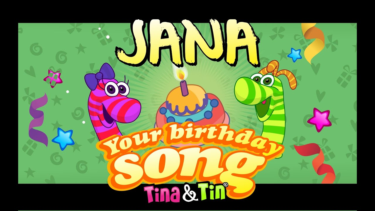 Tinatin Happy Birthday Jana Personalized Songs For Kids
