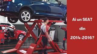 Ai un SEAT din 2014-2016? Profită de ofertele de nerefuzat la inspecția de service.
