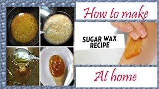 DIY Best Sugar wax || Sugaring wax at home || wax Recipe and Tutorial || sugar wax recipe at home