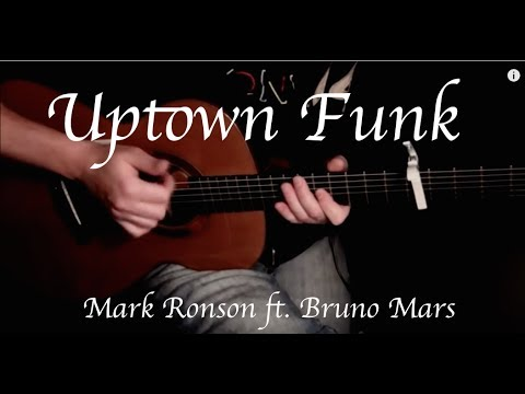 Mark Ronson - Uptown Funk ft. Bruno Mars - Fingerstyle Guitar