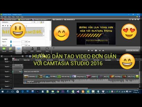 Hướng Dẫn Tạo Video Đơn Giản Với Camtasia Studio 8