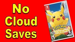 No Cloud Saves for Pokemon Lets Go [Nintendo Switch Online and Diect Discussion] | @GatorEXP
