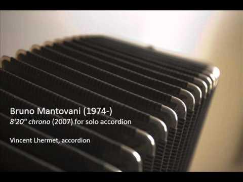 "Bruno Mantovani, 8'20"" chrono (2007) - Vincent Lhermet (acc)"