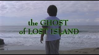 The Ghost of Lost Island