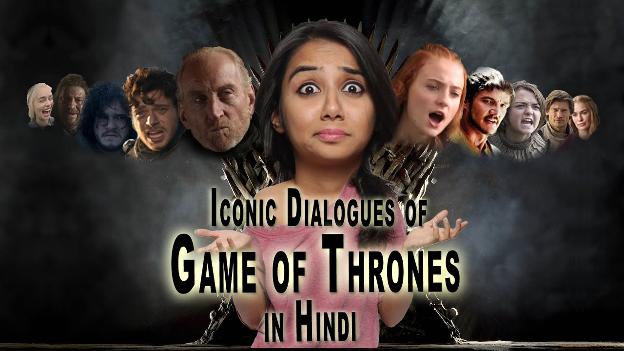 Game of Thrones Dialogues Dubbed in Hindi | MostlySane | Latest Funny Video 2015 - YouTube