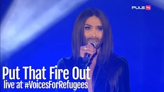 Conchita - Put That Fire Out (Live at Voices For Refugees)